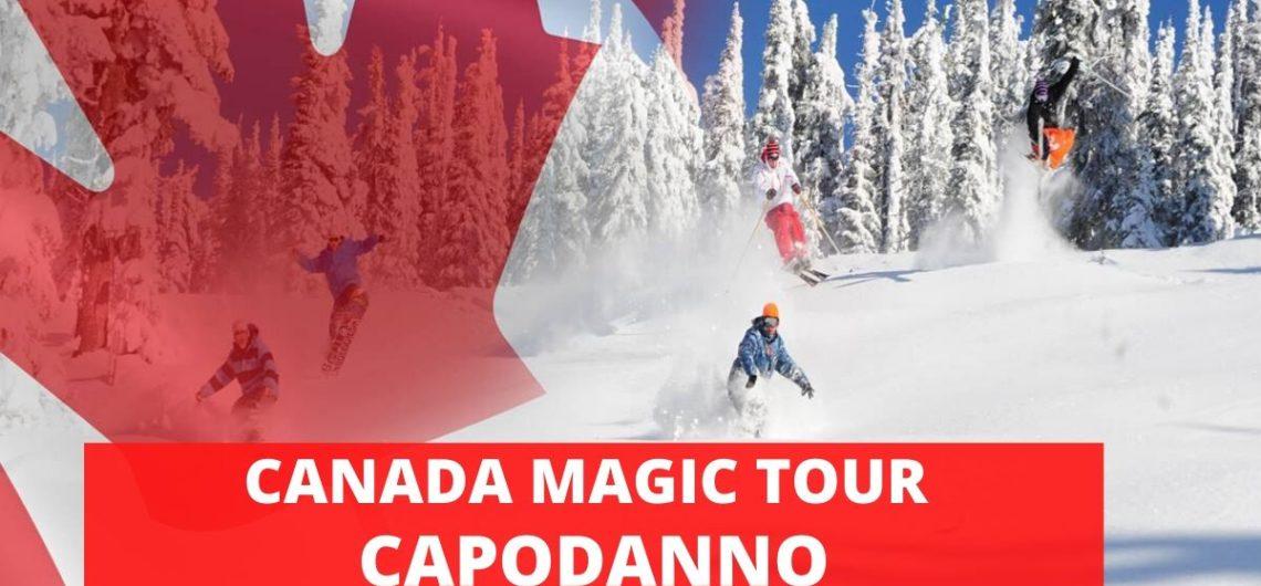 CANADA MAGIC TOUR CAPODANNO